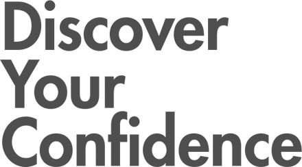Discover your confidence