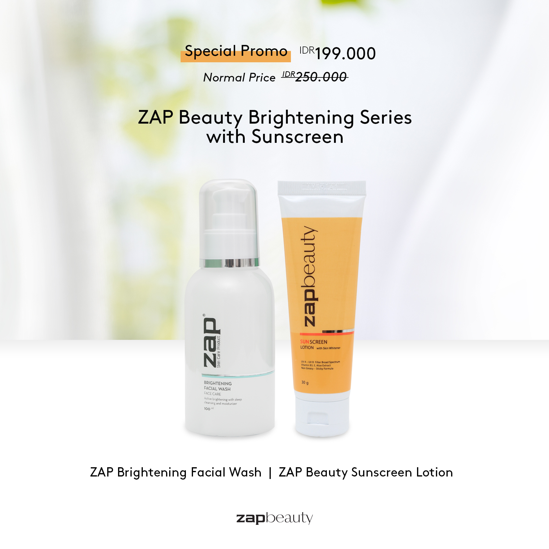 ZAP Beauty Brightening Series With Sunscreen