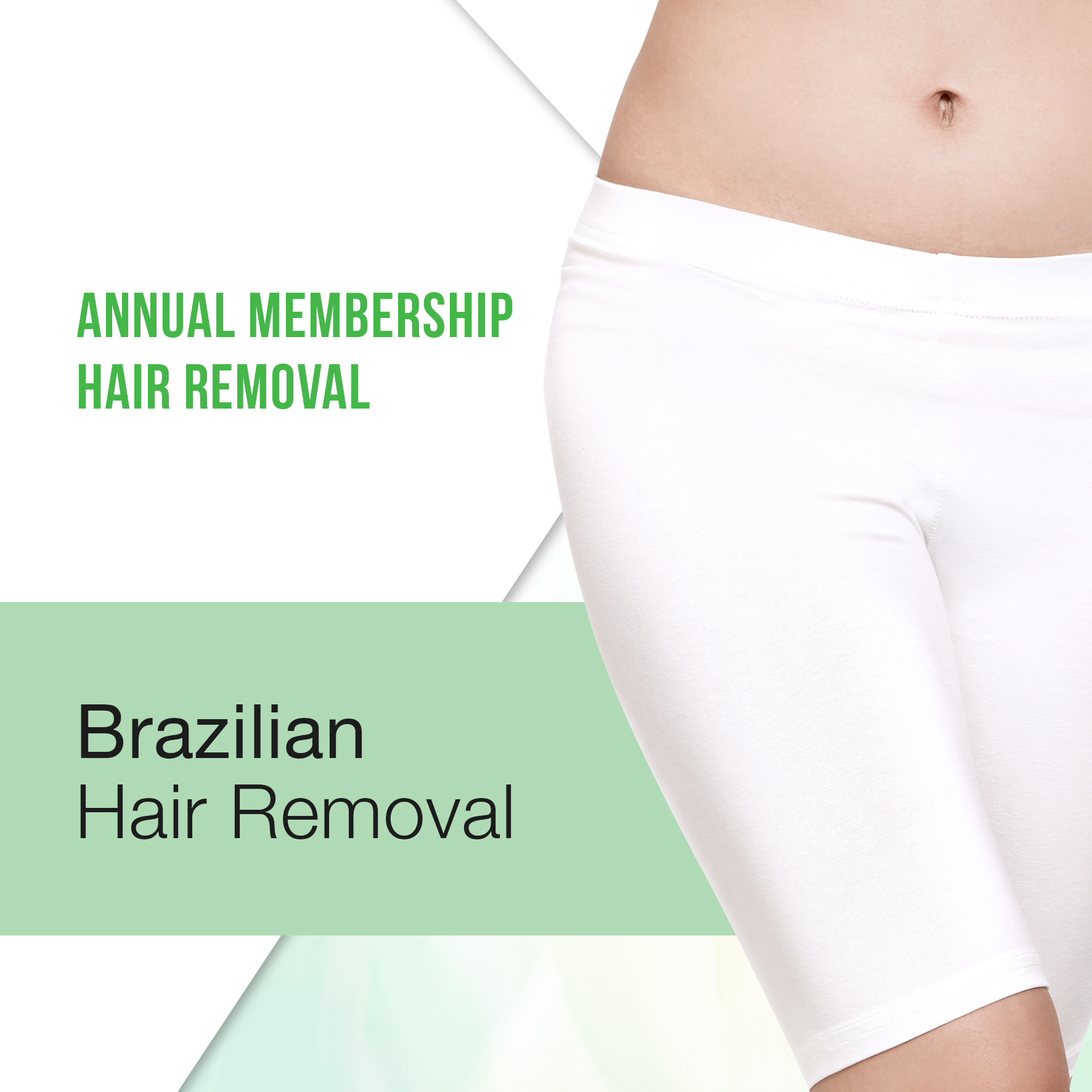 Annual Membership : Brazilian Hair Removal