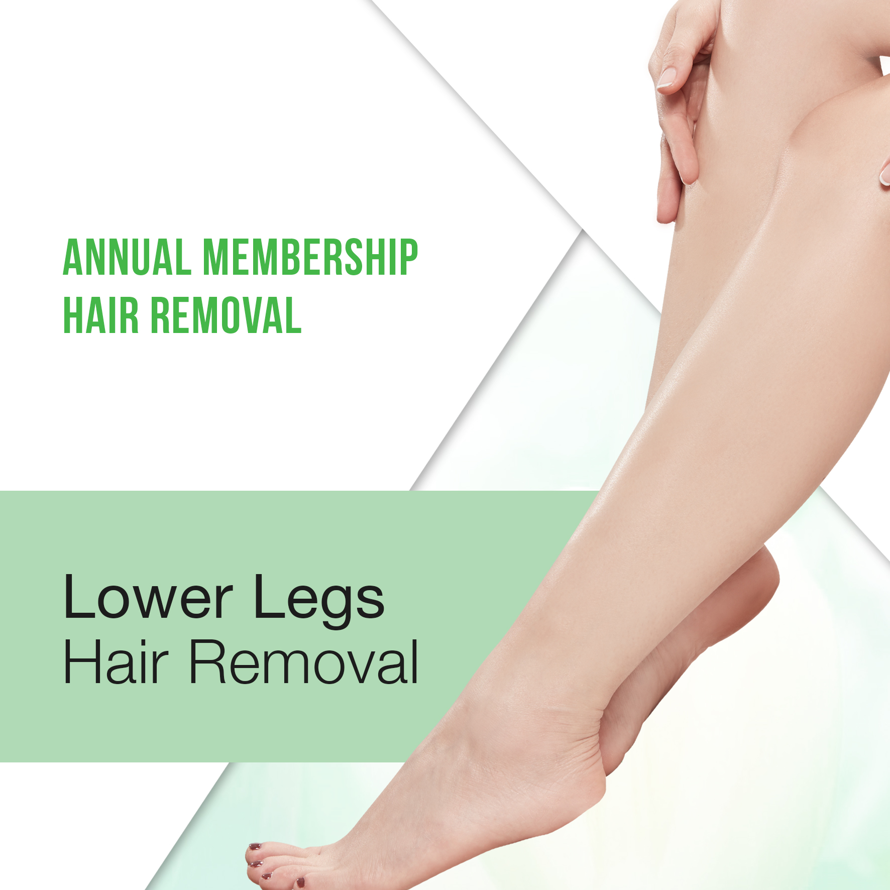 Annual Membership : Lower legs Hair Removal