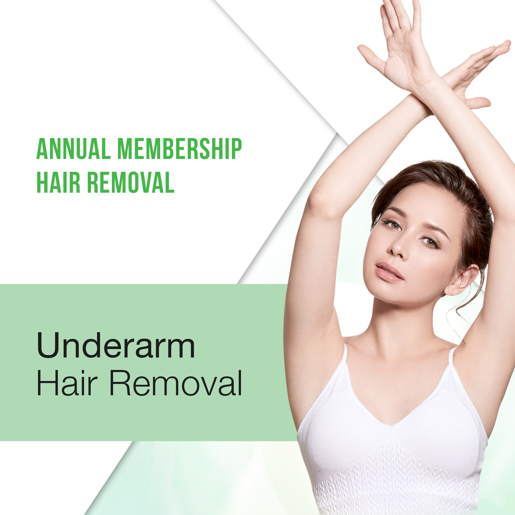 Annual Membership : Underarm Hair Removal