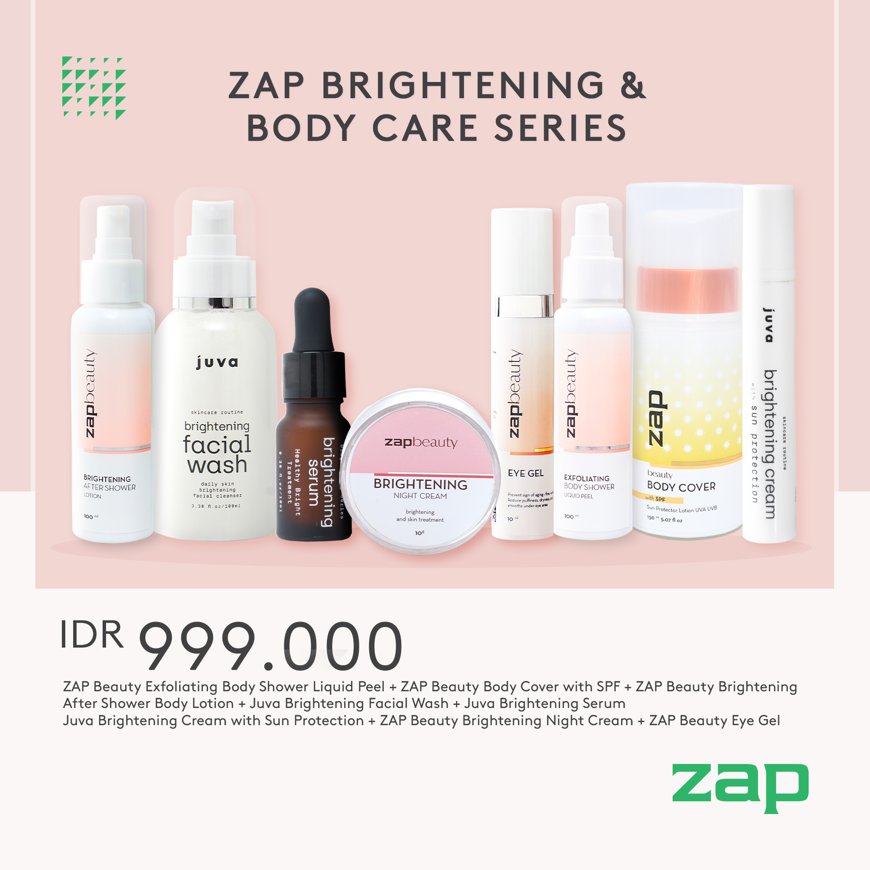 ZAP Brightening and Body Care Series