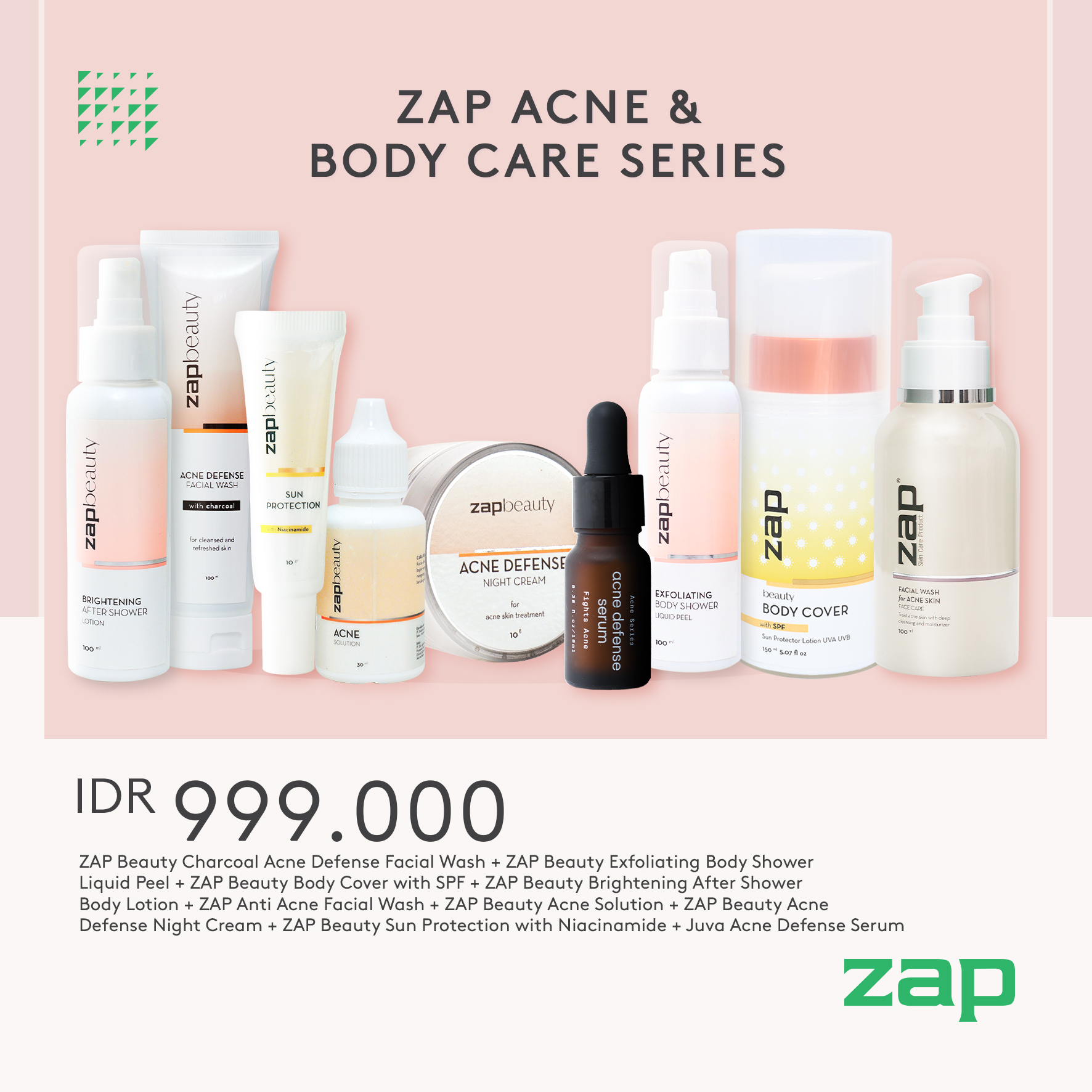 ZAP Acne and Body Care Series 999rb